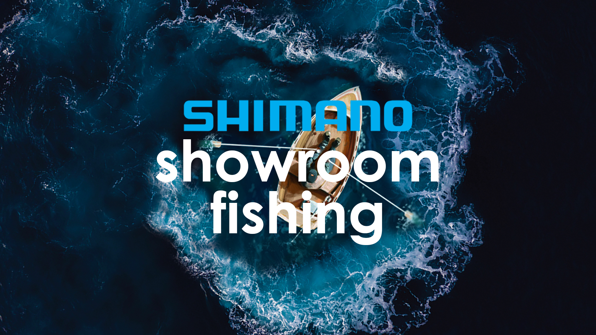 SHIMANO SHOWROOM FISHING